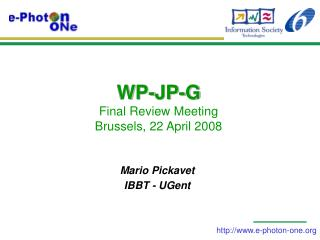 WP-JP-G  Final Review Meeting Brussels, 22 April 2008