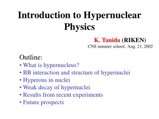 Introduction to Hypernuclear Physics