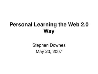 Personal Learning the Web 2.0 Way
