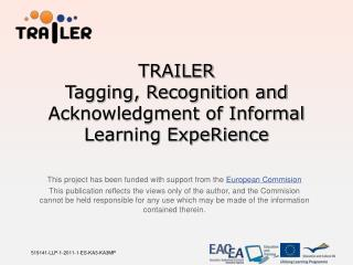 TRAILER Tagging, Recognition and Acknowledgment of Informal Learning ExpeRience