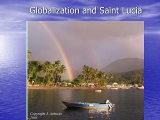 Globalization and Saint Lucia