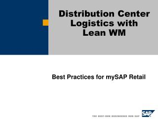 Distribution Center Logistics with  Lean WM