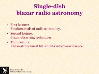 Single-dish  blazar radio astronomy