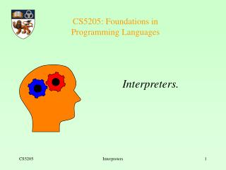 CS5205: Foundations in  Programming Languages