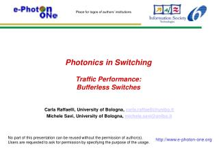 Photonics  in Switching Traffic Performance: Bufferless Switches