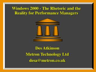 Windows 2000 - The Rhetoric and the Reality for Performance Managers