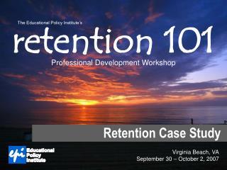 retention 101