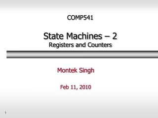 COMP541 State Machines – 2 Registers and Counters