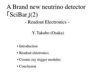 A Brand new neutrino detector ? SciBar ? (2)
