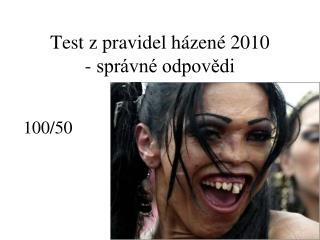 Test z pravidel házené 2010 - správné odpovědi