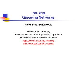 CPE 619 Queueing Networks