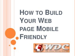 How to Build Your Web page Mobile Friendly