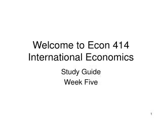 Welcome to Econ 414