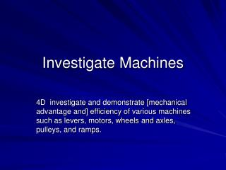 Investigate Machines