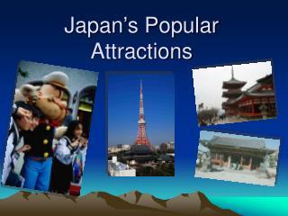 Japan�s Popular Attractions