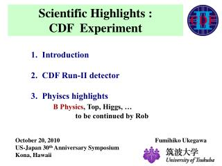 Scientific Highlights :  CDF  Experiment