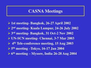 CASNA Meetings