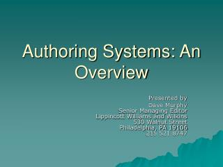 Authoring Systems: An Overview