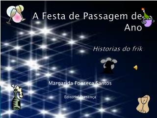 A Festa de Passagem de  Ano Historias do  frik