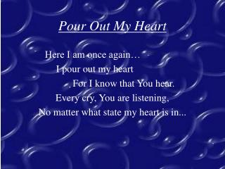 Pour Out My Heart