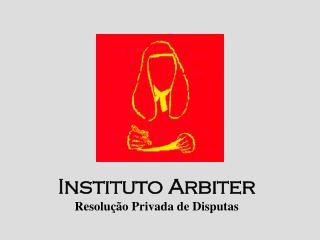 Instituto Arbiter Resolução Privada de Disputas