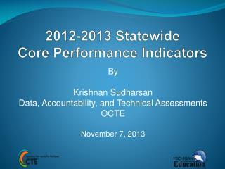 2012-2013 Statewide Core Performance Indicators