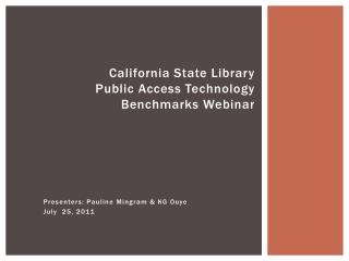 California State Library Public  Access Technology Benchmarks  Webinar