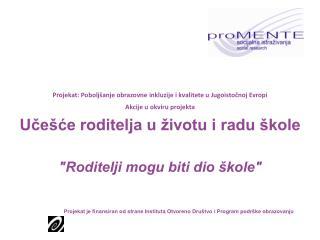 Projekat: Poboljšanje obrazovne inkluzije i kvalitete u Jugoistočnoj Evropi