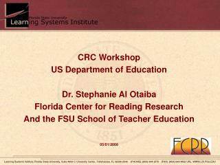 CRC Workshop US Department of Education Dr. Stephanie Al Otaiba