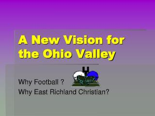 A New Vision for the Ohio Valley