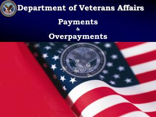 Department of Veterans Affairs  Payments    Overpayments