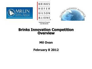 Brinks Innovation Competition Overview Mil Ovan February 8 2012