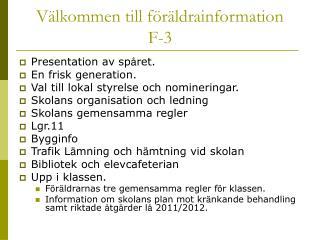 Välkommen till föräldrainformation  F-3
