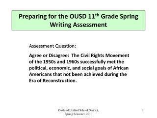Preparing for the OUSD 11 th  Grade Spring Writing Assessment