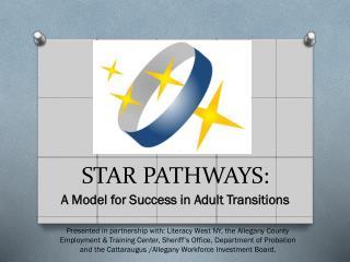 STAR PATHWAYS: