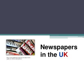 Newspapers in the  U K