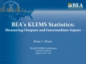 BEA s KLEMS Statistics:  Measuring Outputs and Intermediate Inputs
