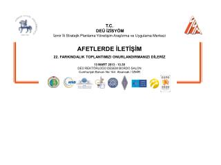 T.C.  DEÜ İZİSYÖM  İzmir İli Stratejik Planlama Yönetişim Araştırma ve Uygulama Merkezi