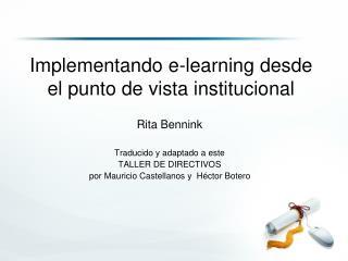 Implementando e-learning desde el punto de vista institucional