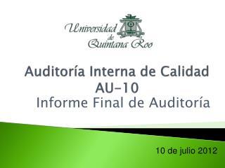 Auditoría Interna de Calidad AU-10