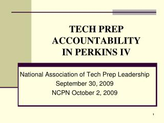 TECH PREP ACCOUNTABILITY IN PERKINS IV
