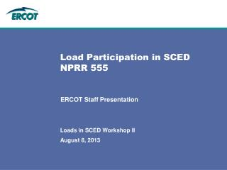 Load Participation in SCED NPRR 555