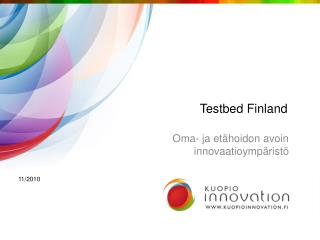 Testbed Finland