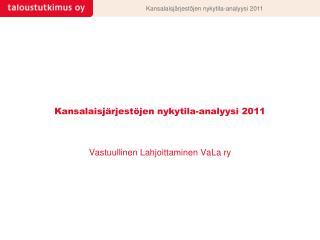 Kansalaisjärjestöjen nykytila-analyysi 2011