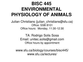 BISC 445 ENVIRONMENTAL PHYSIOLOGY OF ANIMALS