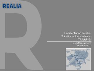 Hämeenlinnan toimitilamarkkinakatsaus helmikuu 2011