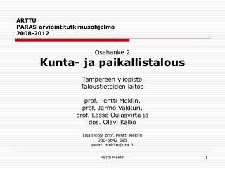ARTTU  PARAS-arviointitutkimusohjelma  2008-2012