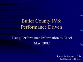 Butler County JVS: Performance Driven