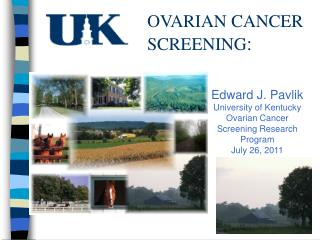 OVARIAN CANCER SCREENING :