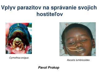 Vplyv parazitov na správanie svojich  hostiteľov